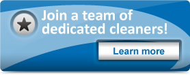 Join a team of dedicated cleaners!